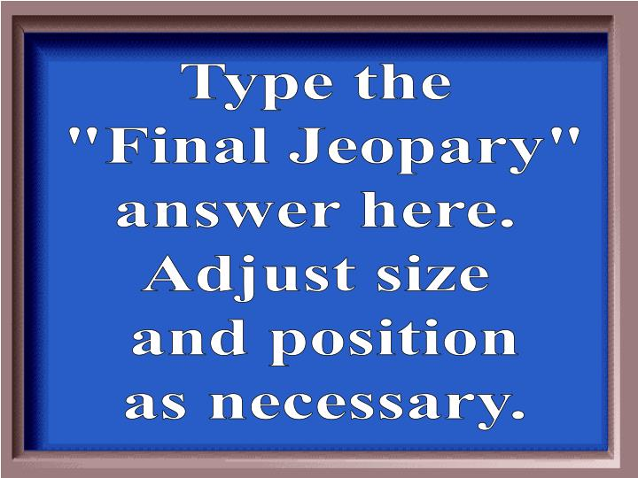 Type the