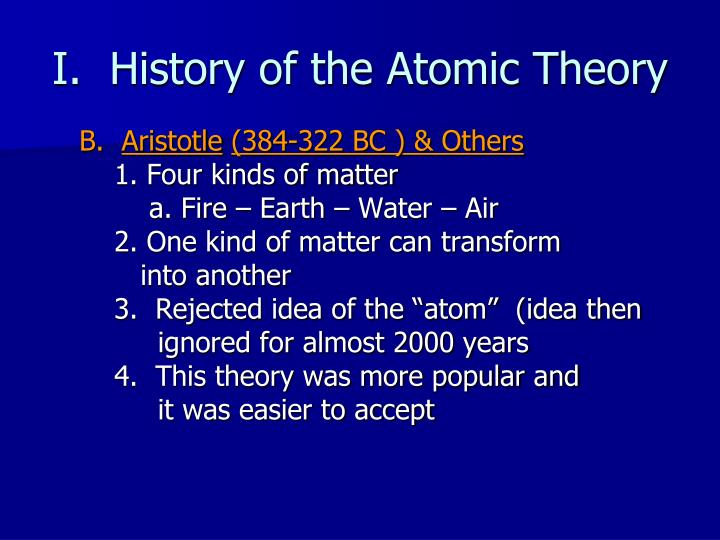 historical development of the atom Remarks/examples: describe the development and historical importance of atomic theory from dalton (atomic theory), thomson (the electron), rutherford (the nucleus and gold foil experiment), and bohr (planetary model of atom), and understand how each discovery leads to modern atomic theory.