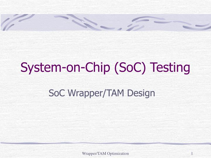 system on chip soc testing n.