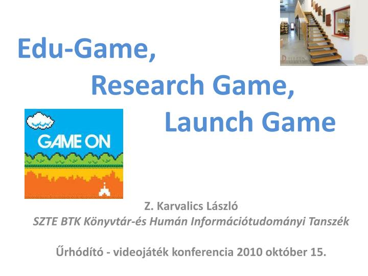 edu game research game launch game n.
