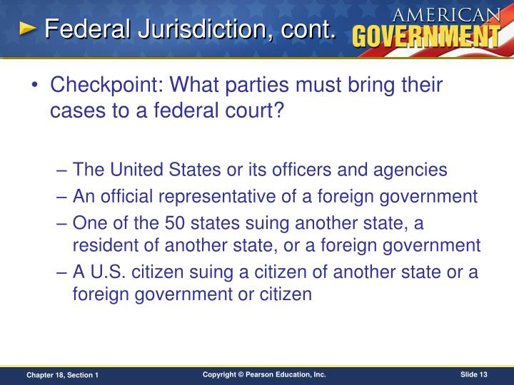 Federal Jurisdiction, cont.