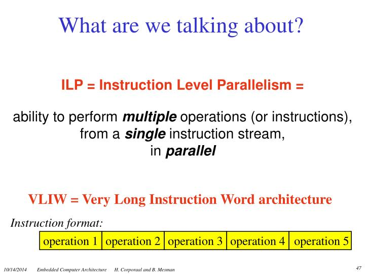 VLIW = Very Long Instruction Word architecture