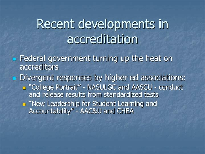Recent developments in accreditation