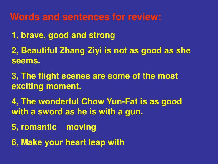 Words and sentences for review: