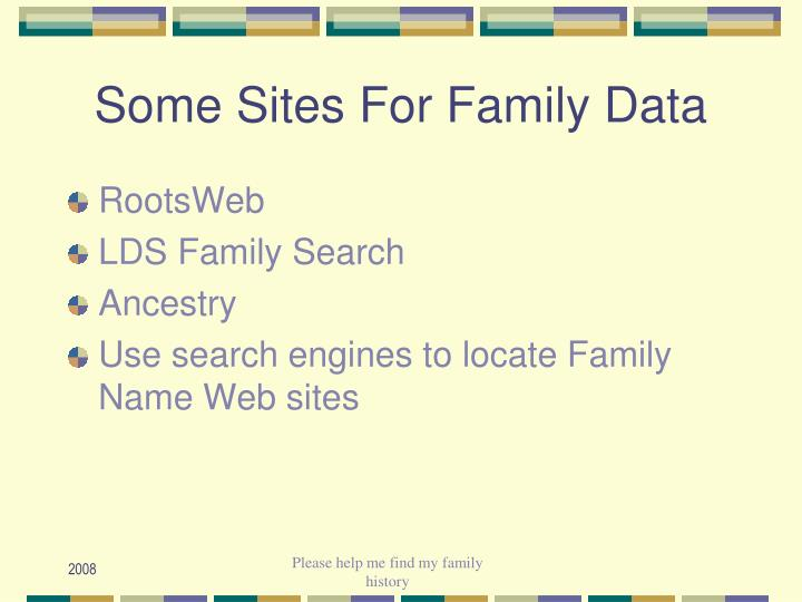 Some Sites For Family Data