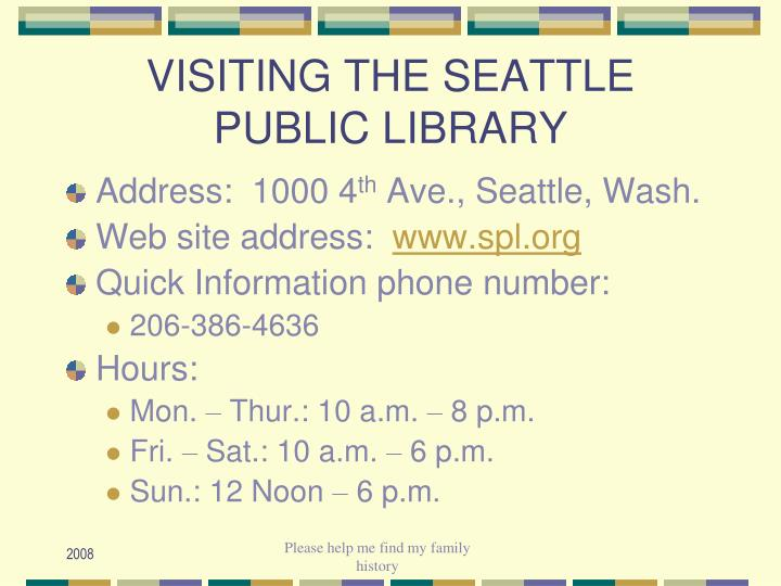 VISITING THE SEATTLE PUBLIC LIBRARY