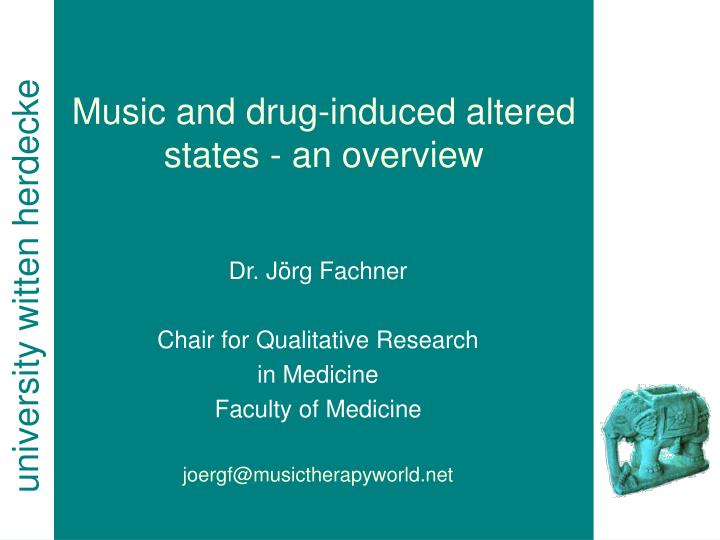 Music and drug induced altered states an overview