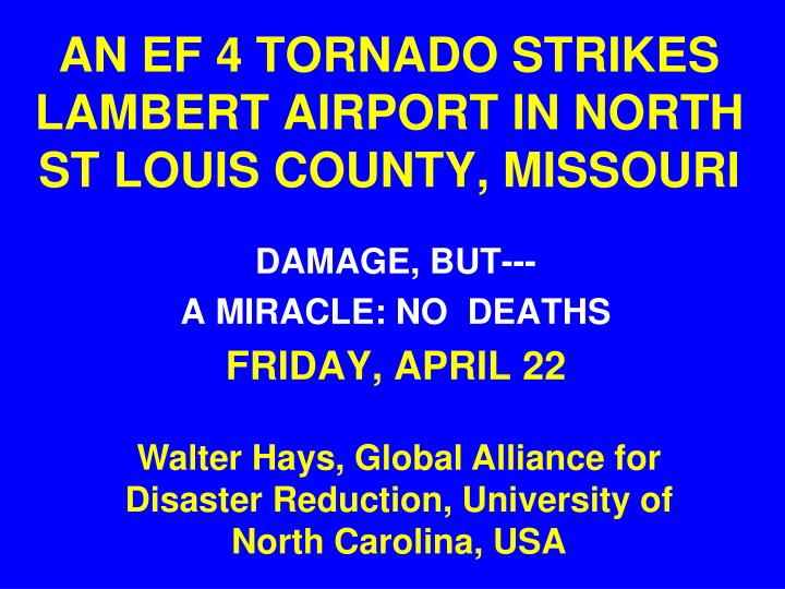 an ef 4 tornado strikes lambert airport in north st louis county missouri
