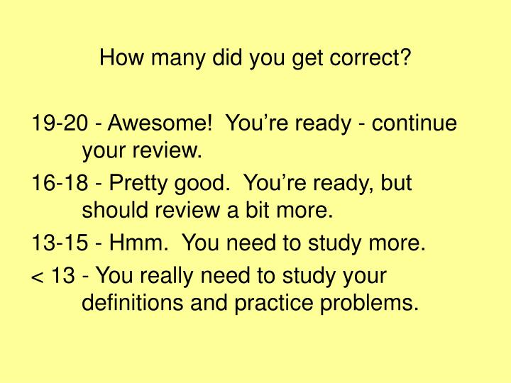 How many did you get correct?