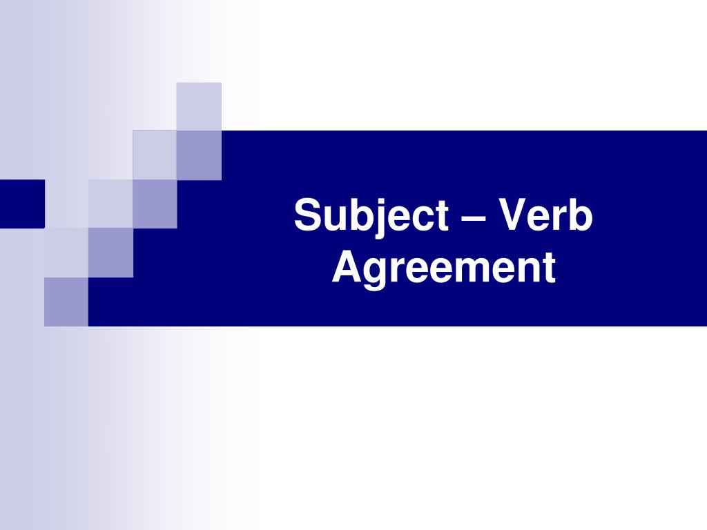 Ppt Subject Verb Agreement Powerpoint Presentation Id5552418
