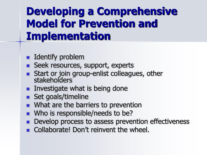 Developing a Comprehensive Model for Prevention and Implementation