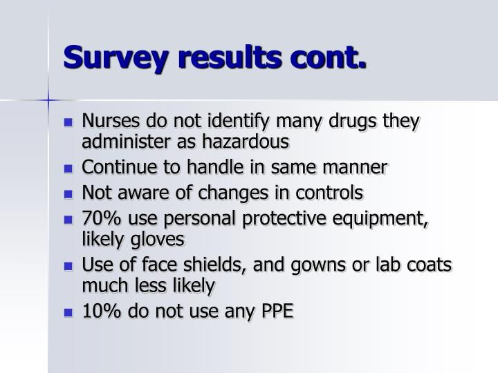 Survey results cont.