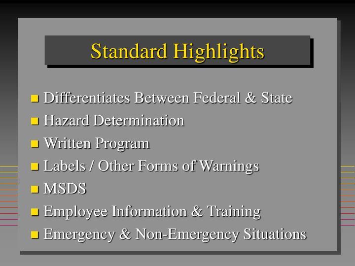 Standard highlights