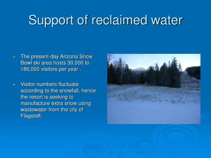 Support of reclaimed water