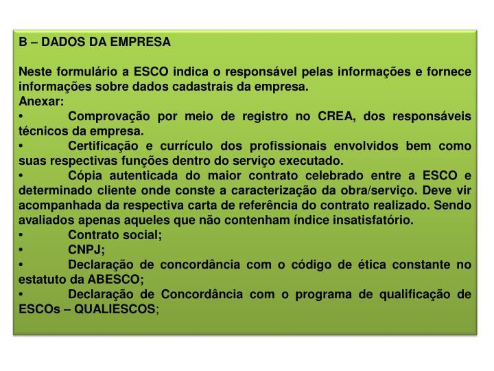 B – DADOS DA EMPRESA