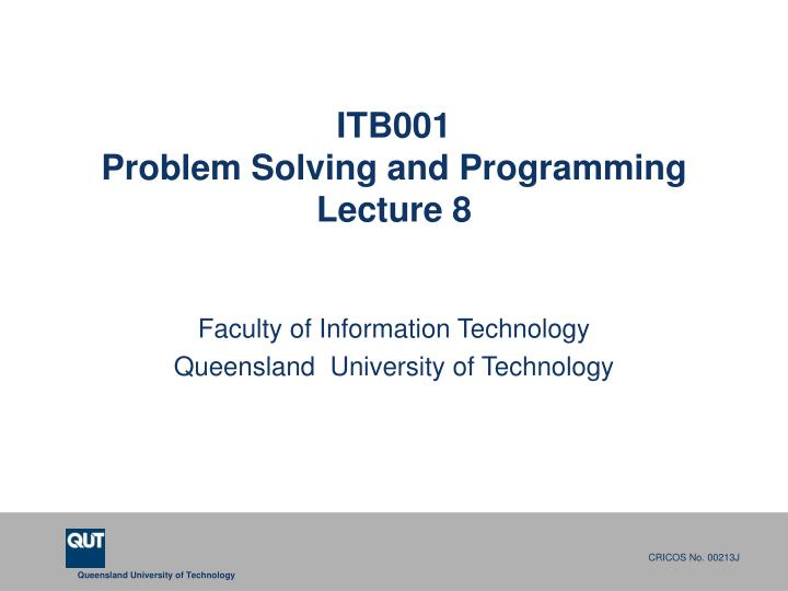 itb001 problem solving and programming lecture 8 n.