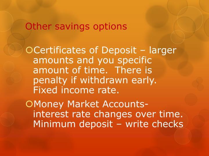 Other savings options