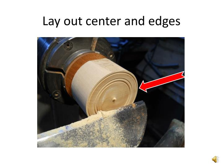 Lay out center and edges