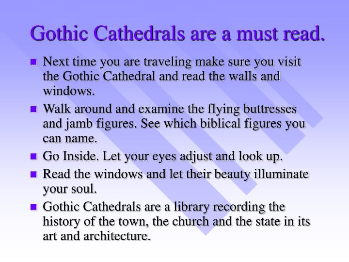 Gothic Cathedrals are a must read.