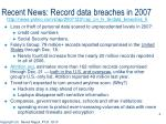 recent news record data breaches in 2007