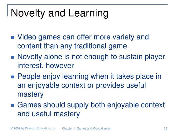 Novelty and Learning