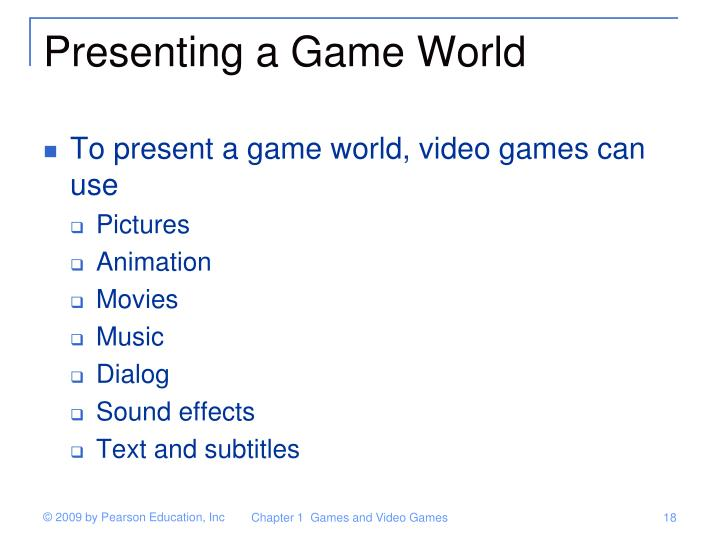Presenting a Game World