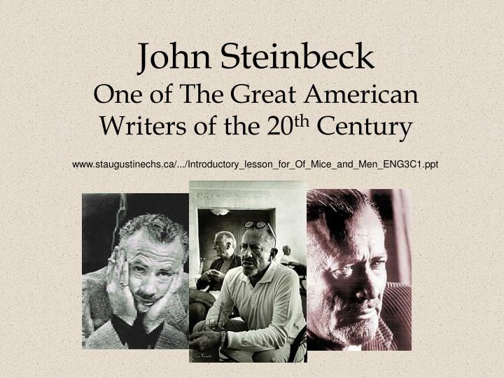 a biography of john steinbeck the american novelist John steinbeck was a world-renowned novelist, playwright, essayist and short-story writer, famous for his works involving the region of his birth.