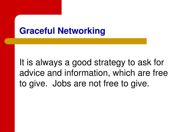 Graceful Networking