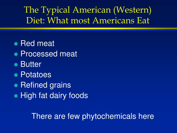 The Typical American (Western) Diet: What most Americans Eat