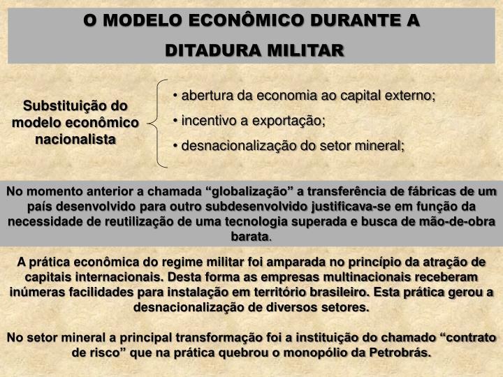 O MODELO ECONÔMICO DURANTE A