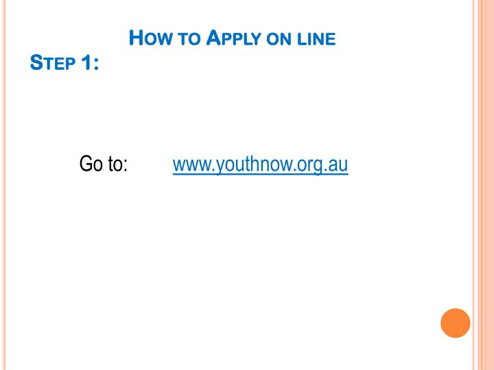 How to Apply on line