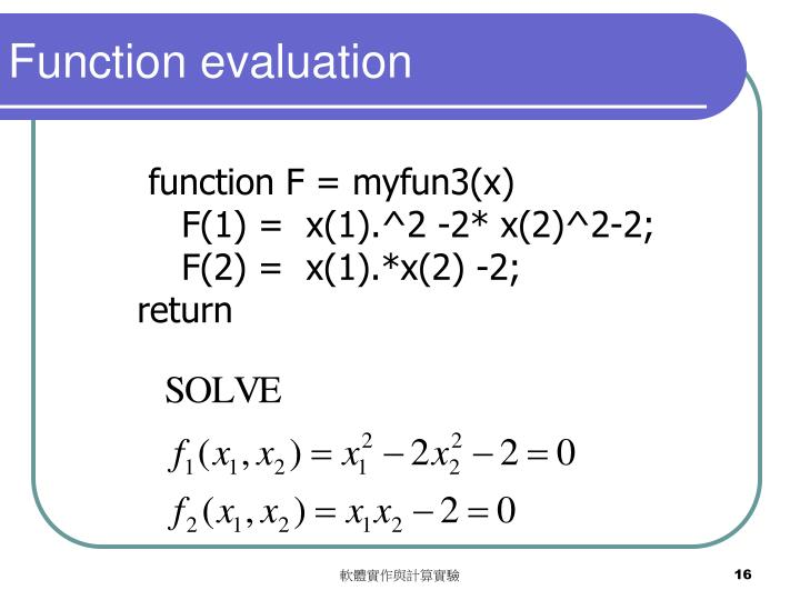 Function evaluation