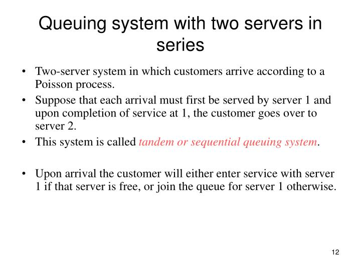 Queuing system with two servers in series