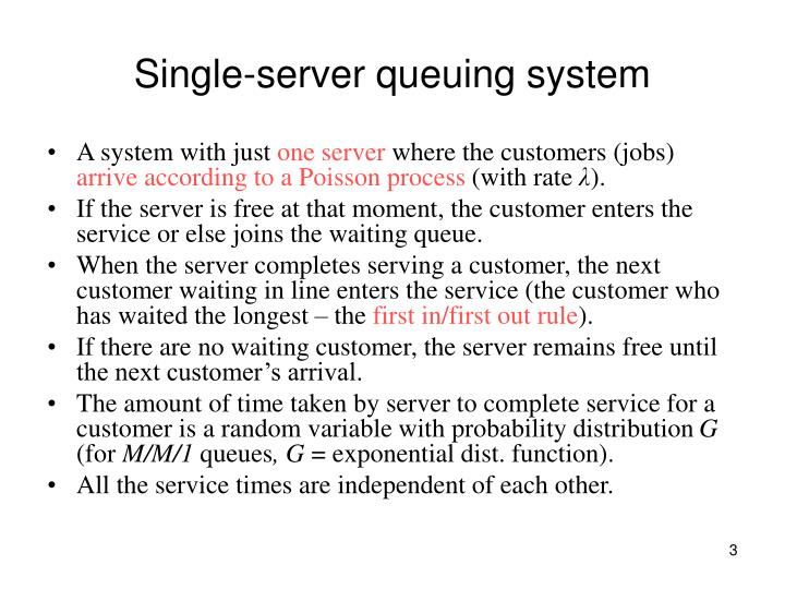 Single server queuing system