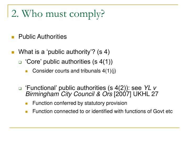 2. Who must comply?