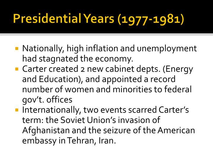 Presidential Years (1977-1981)