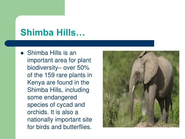 Shimba Hills…