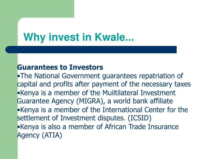 Why invest in Kwale...