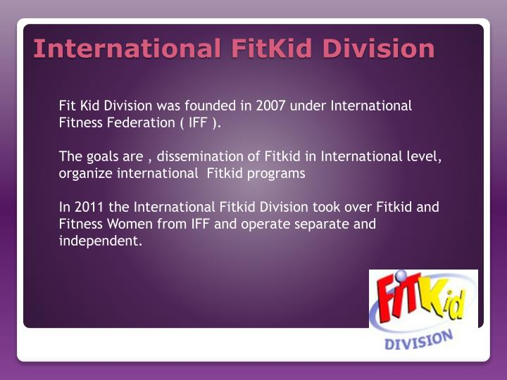 International fitkid division