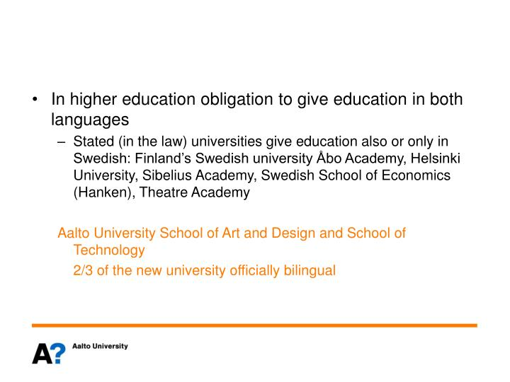 In higher education obligation to give education in both languages