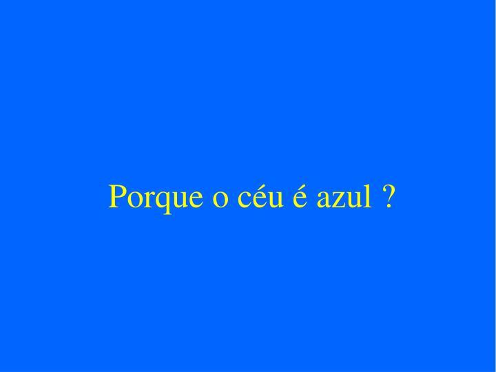 Porque o céu é azul ?