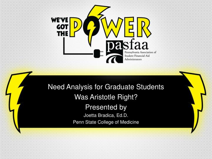 Need Analysis for Graduate Students