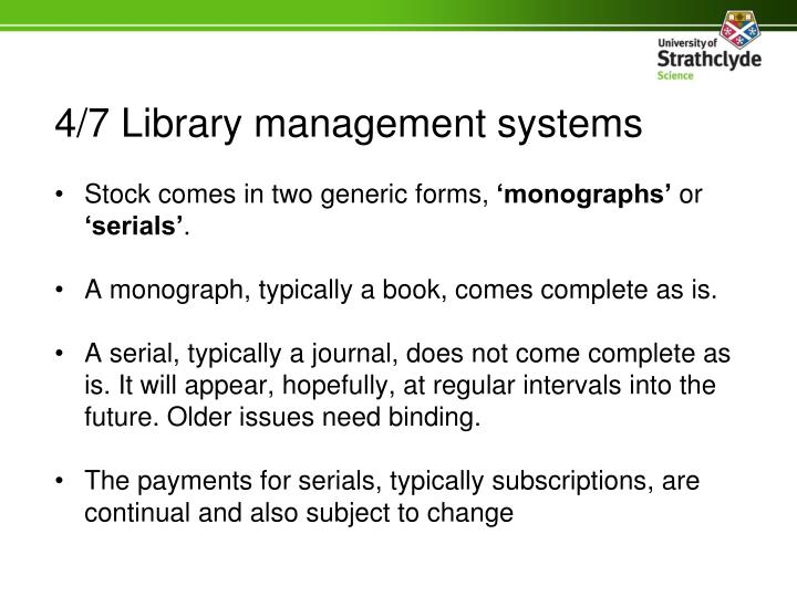 4/7 Library management systems