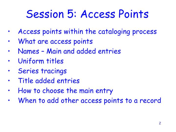 session 5 access points n.