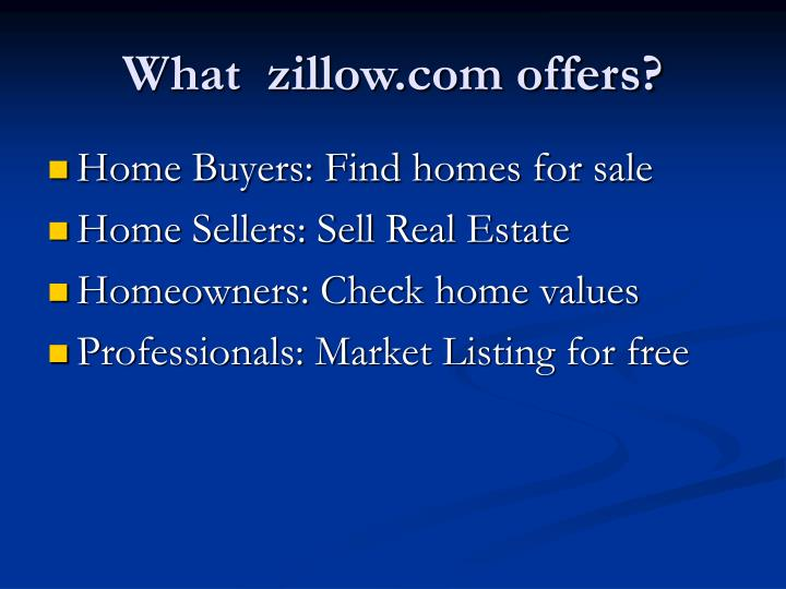 What zillow com offers