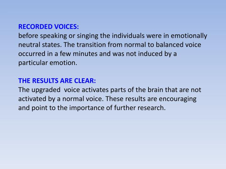 RECORDED VOICES: