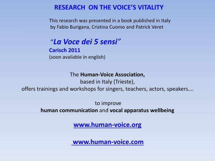 RESEARCH  ON THE VOICE'S VITALITY