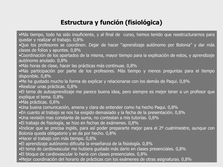 Estructura y función (fisiológica)