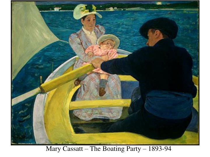 Mary Cassatt – The Boating Party – 1893-94
