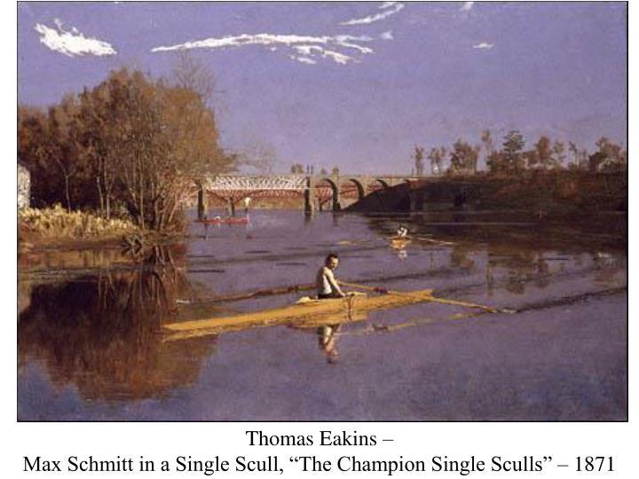 Thomas Eakins –